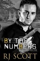 By the Numbers ebook by RJ Scott
