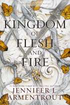 A Kingdom of Flesh and Fire - A Blood and Ash Novel ebook by Jennifer L. Armentrout