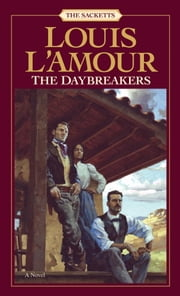 The Daybreakers ebook by Louis L'Amour