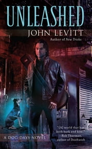 Unleashed ebook by John Levitt