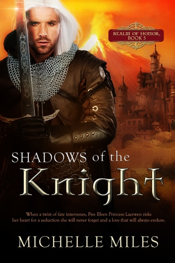 Shadows of the Knight ebook by Michelle Miles