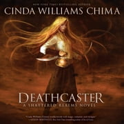Deathcaster audiobook by Cinda Williams Chima