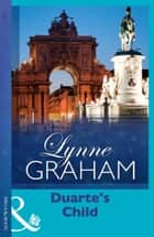 Duarte's Child (Mills & Boon Modern) (Latin Lovers, Book 6) ebook by Lynne Graham