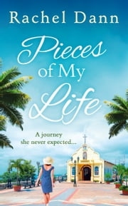 Pieces of My Life ebook by Rachel Dann