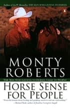 Horse Sense for People ebook by Monty Roberts