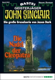 John Sinclair - Folge 0341 - Die Nadel der Cleopatra ebook by Jason Dark