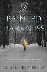 The Painted Darkness ebook by Brian James Freeman