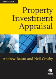 Property Investment Appraisal ebook by Andrew E. Baum,Neil Crosby