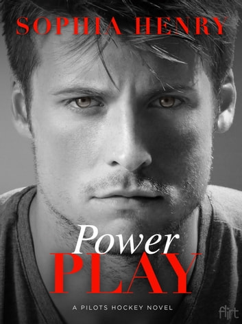 Power Play - A Pilots Hockey Novel ebook by Sophia Henry