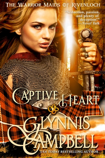 Captive Heart ebook by Glynnis Campbell