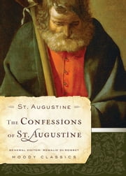 The Confessions of St. Augustine ebook by St Augustine,Rosalie De Rosset