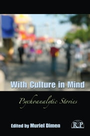 With Culture in Mind - Psychoanalytic Stories ebook by Muriel Dimen