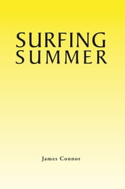 SURFING SUMMER ebook by James Connor