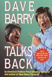 Dave Barry Talks Back ebook by Dave Barry