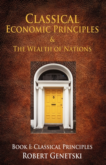 Classical Economic Principles & the Wealth of Nations ebook by Michael Ashley