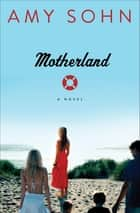 Motherland ebook by Amy Sohn