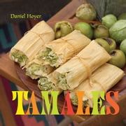 Tamales ebook by Daniel Hoyer