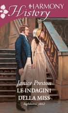 Le indagini della Miss ebook by Janice Preston