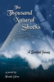The Thousand Natural Shocks ebook by Frank Silva