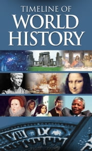 Timeline of World History ebook by Gordon Kerr