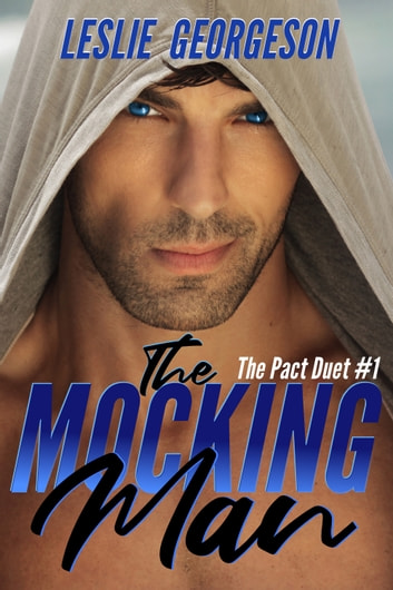 The Mocking Man (The Pact Book 1) ebook by Leslie Georgeson