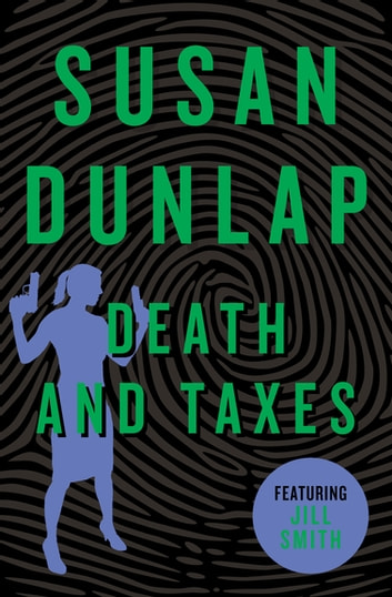 Death and Taxes ebook by Susan Dunlap