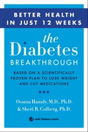 The Diabetes Breakthrough ebook by Osama Hamdy, MD, PhD.,Sheri Colberg, M.D.