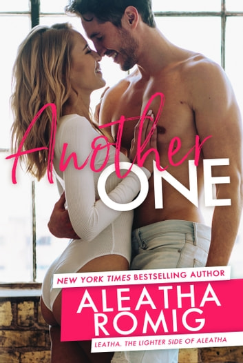 Another One ebook by Aleatha Romig