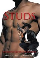 Studs ebook by Marlvis (Butch) Kennedy