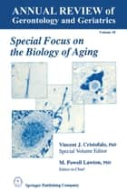 Special Focus on the Biology of Aging ebook by Vincent J. Cristofalo,M. Powell Lawton