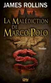La malédiction de Marco Polo ebook by James ROLLINS