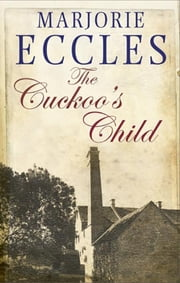 The Cuckoo's Child ebook by Marjorie Eccles