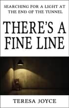 There's a Fine Line ebook by Teresa Joyce