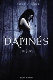 Damnés, Tome 1 ebook by Lauren Kate