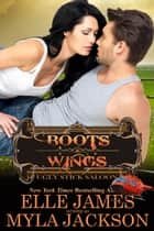 Boots & Wings ebook by Myla Jackson, Elle James