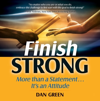 Finish Strong ebook by Dan Green