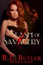 A Slash of Savagery (Wiccan-Were-Bear #8) ebook by