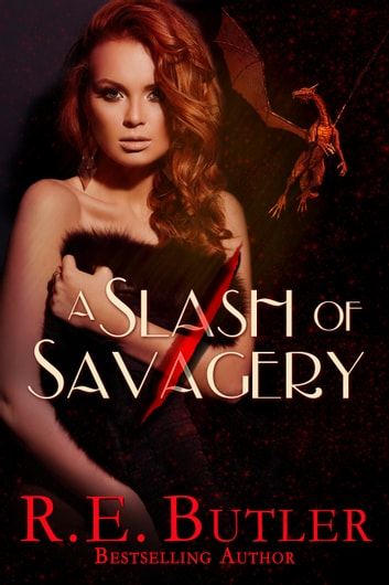 A Slash of Savagery (Wiccan-Were-Bear #8) ebook by R.E. Butler