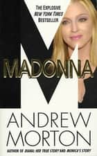 Madonna ebook by Andrew Morton