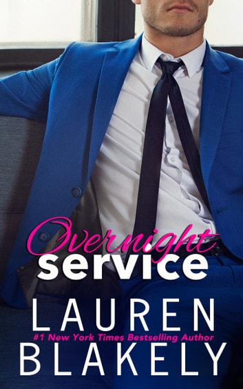 Overnight Service ebook by Lauren Blakely
