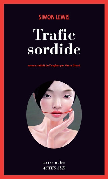 Trafic sordide eBook by Simon Lewis