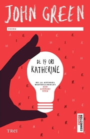De 19 ori Katherine eBook by Green John