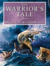 The Warrior's Tale ebook by Allan Cole