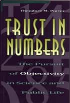 Trust in Numbers ebook by Theodore M. Porter