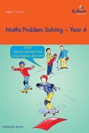 Maths Problem Solving Year 4 ebook by Catherine Yemm