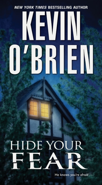Hide Your Fear ebook by Kevin O'Brien