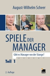 Spiele der Manager Teil 1 ebook by August-Wilhelm Scheer