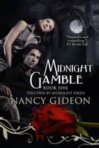 Midnight Gamble ebook by Nancy Gideon