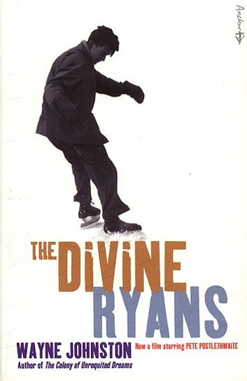 The Divine Ryans ebook by Wayne Johnston