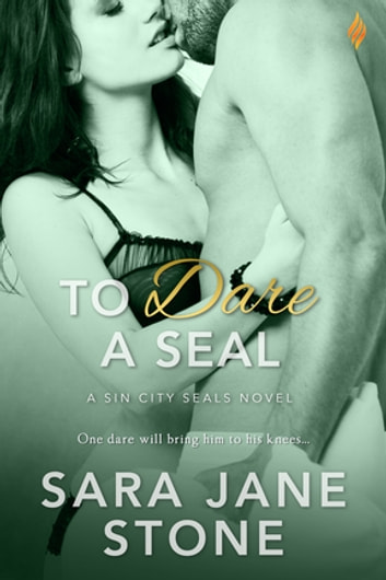 To Dare A SEAL ebook by Sara Jane Stone